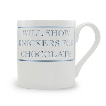 Will Show Knickers For Chocolate Blue fine bone china mug from Stubbs Mugs
